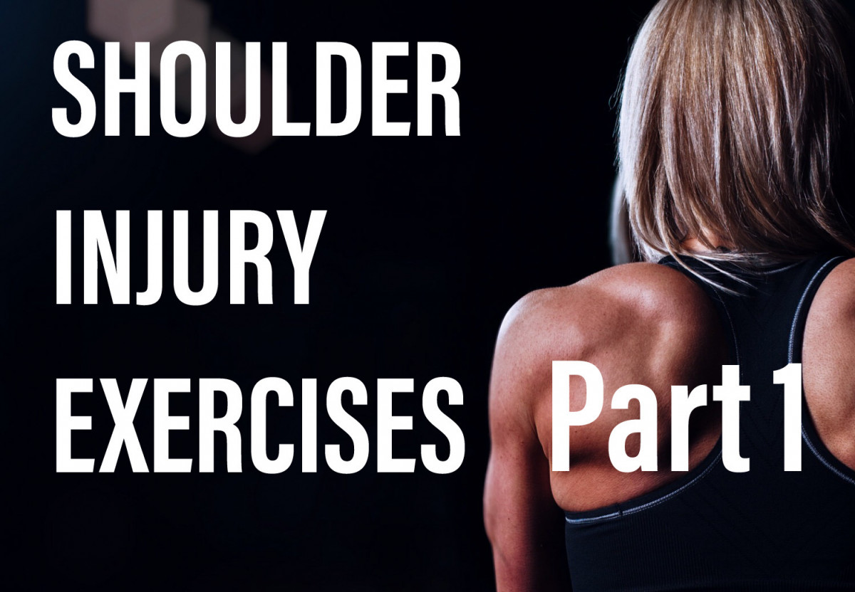 Shoulder Injury Exercises. What You Can Start Doing