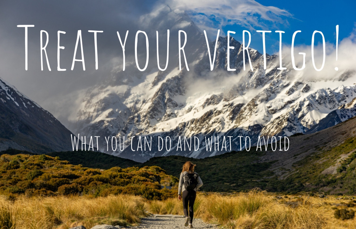 Treat your Vertigo! (What you can do and what to avoid)