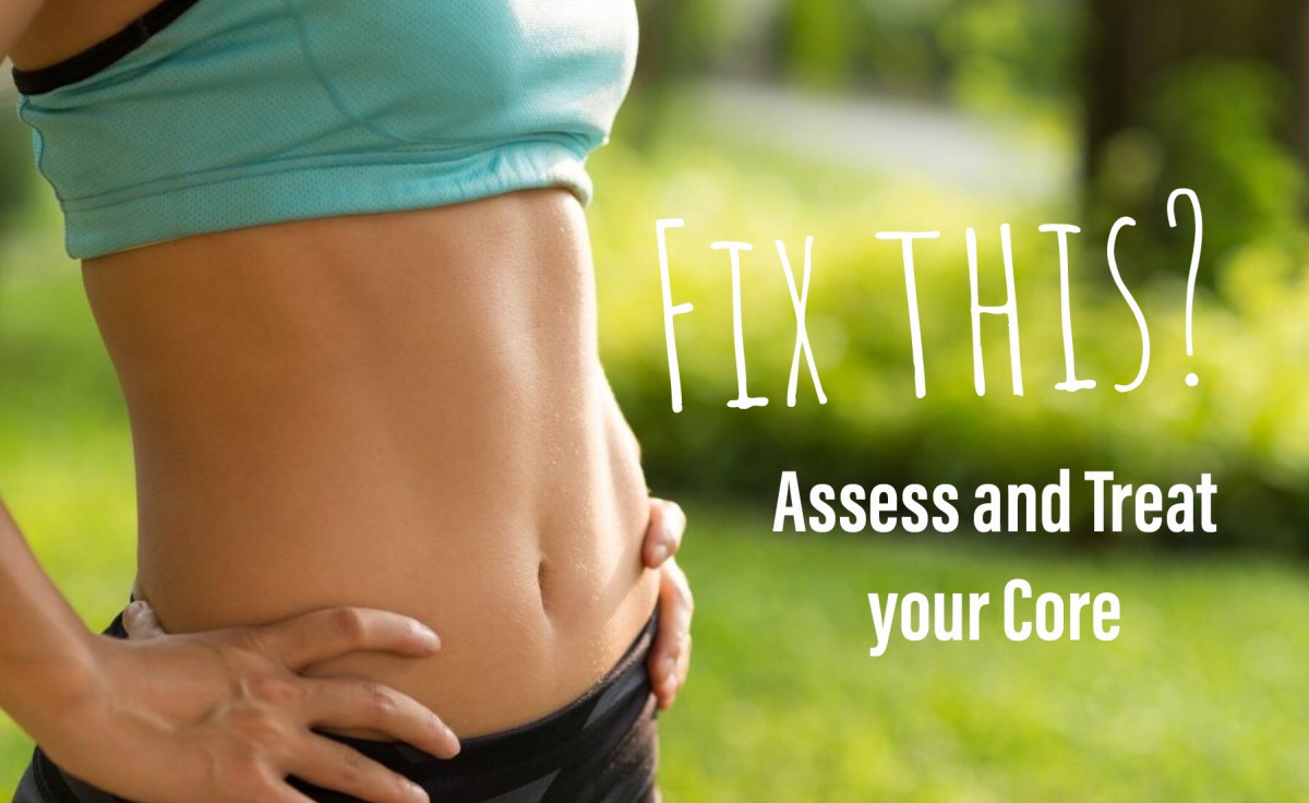 Assessing and Training your Core