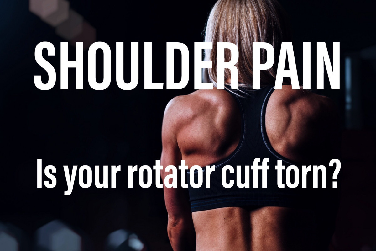 Chronic Shoulder Pain. Is your rotator cuff torn?