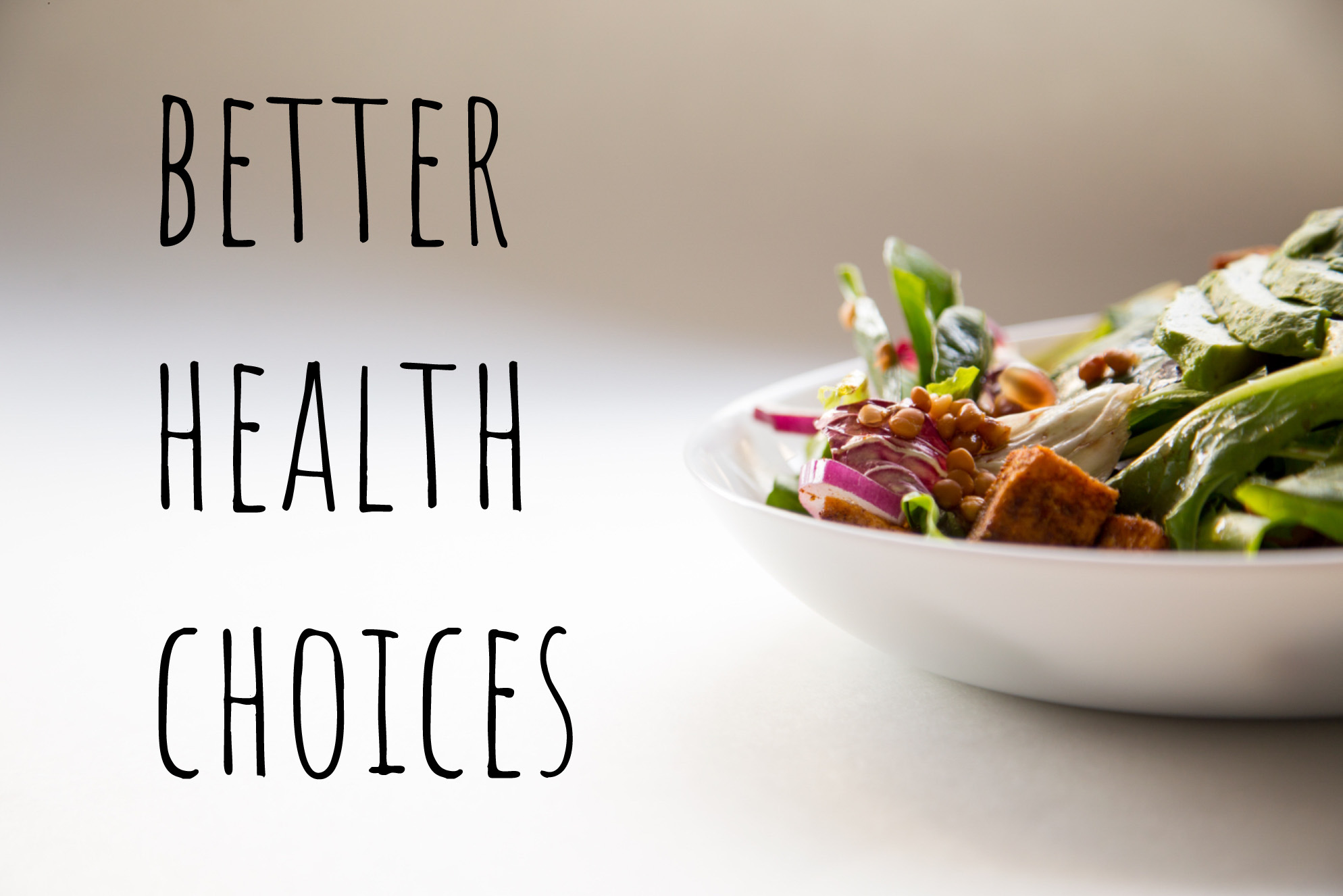 How can we make better health choices right now
