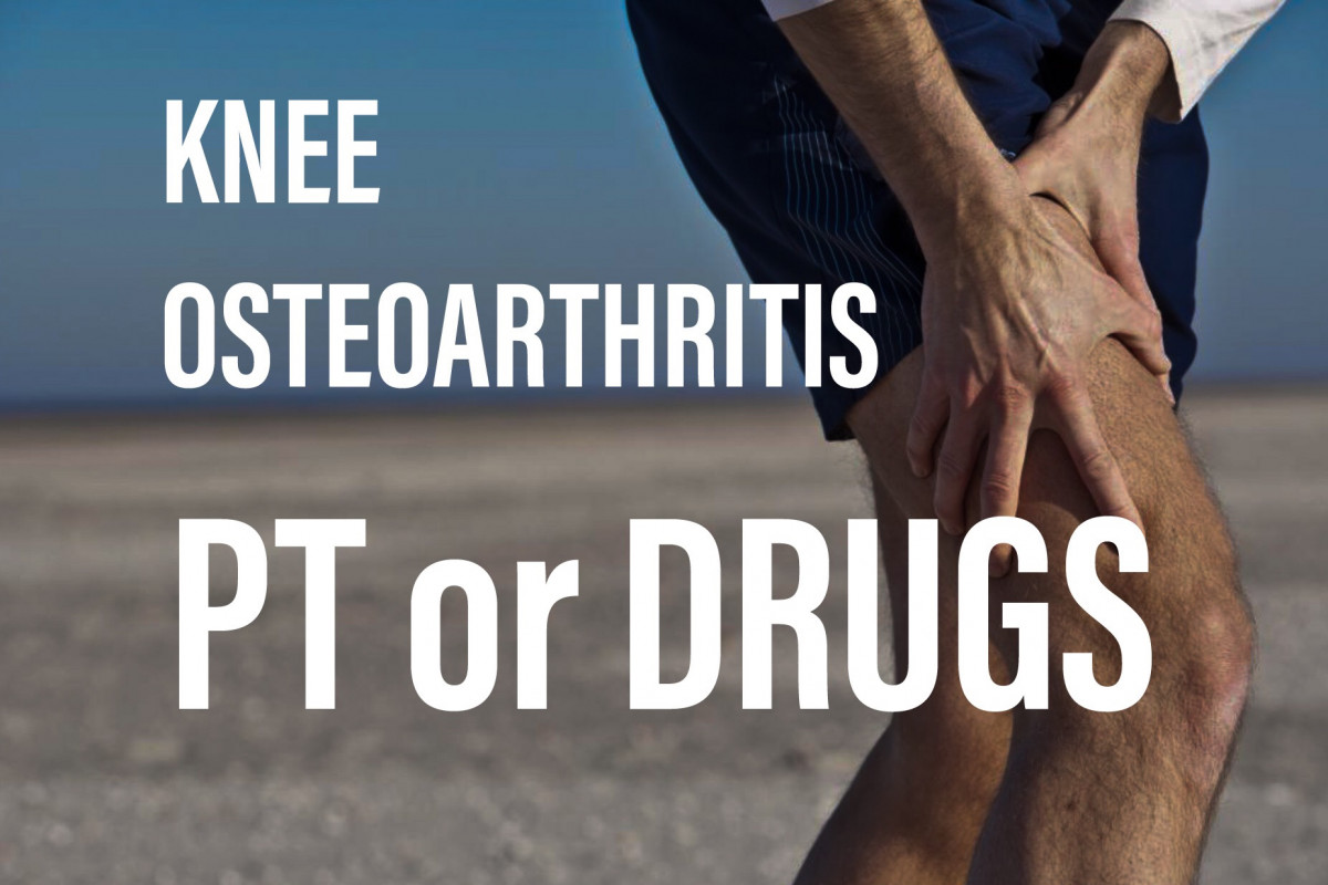Knee osteoarthritis; narcotics or physical therapy?
