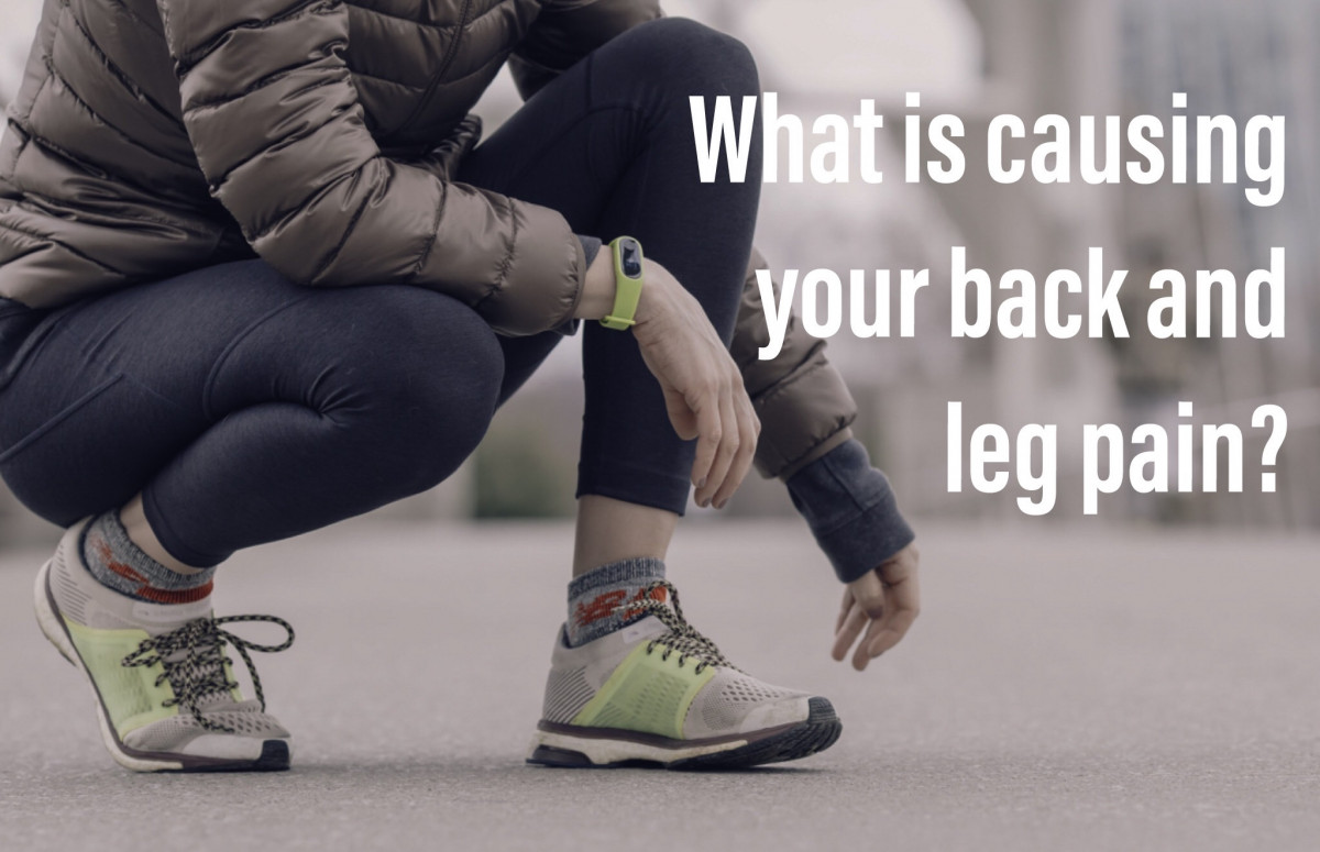 What is causing your back and leg pain?